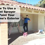 How Use Paint Sprayer Your Home Exterior