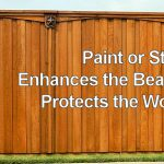 Paint Stain Wood Fence