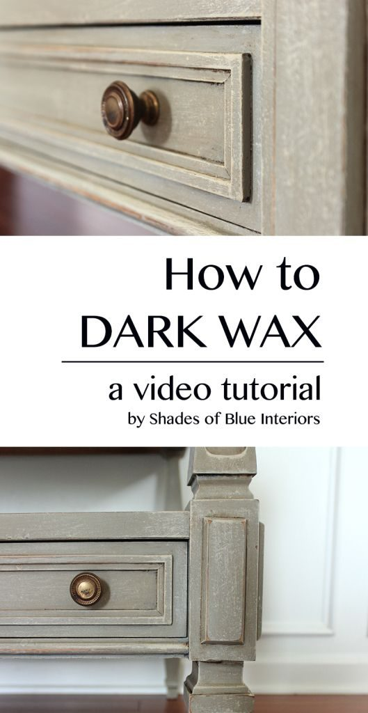 Best Dark Wax Ideas Pinterest Annie Sloan Chalk Paint