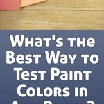 Best Way Test Paint Colors Any Room Rules Renovation Hilary