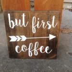 But First Coffe Wood Sign Hand Painted Kitchen