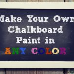 Diy Make Your Own Chalkboard Paint Healthy Living Body