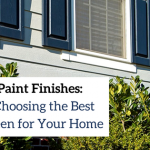 Exterior Paint Finishes Choose Best Sheen Your