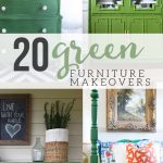Green Painted Furniture Makeovers Craftivity