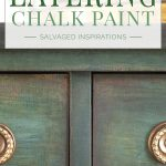 Layering Chalk Paint Salvaged