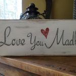 Love Madly Sign Hand Painted Wood Valentines