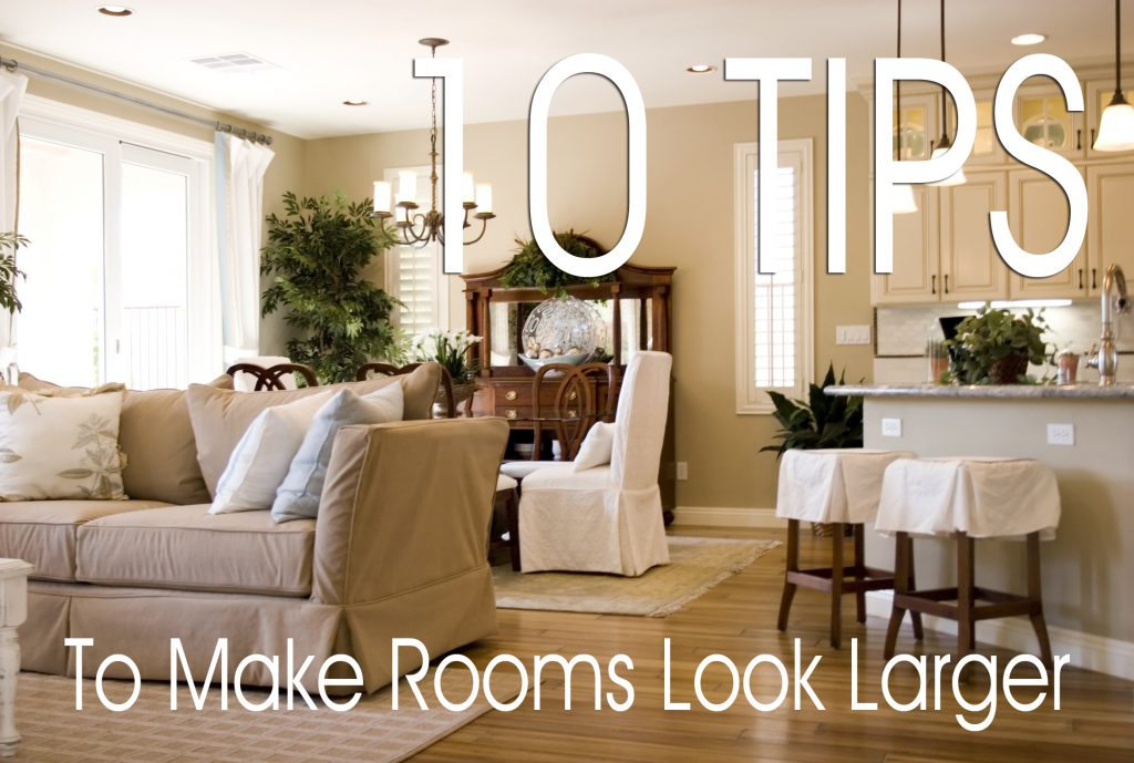 Make Small Rooms Look Larger Sibcy Cline