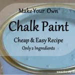 Make Your Own Chalk Paint Cheap Easy Recipe Diy