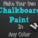 Make Your Own Chalkboard Paint Any Color Mom
