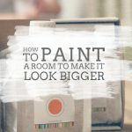 Make Your Room Look Bigger These Paint