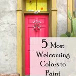 Most Welcoming Colors Your Front