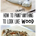 Paint Anything Look Like Wood Thistlewood
