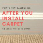 Paint Baseboards After Install Carpet Striped