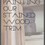 Paint Stained Wood Trim House