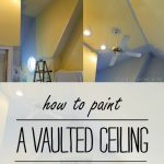 Paint Vaulted Ceiling Without