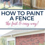 Paint Wood Fence Fast Easy