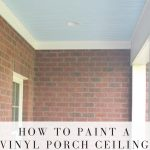 Painted Porch Ceiling Life Bay