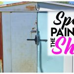 Painting Ugly Rusted Shed Spring Cleaning