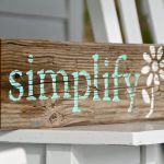 Reclaimed Wood Sign Simplify Handpainted