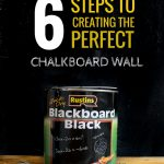 Steps Creating Perfect Chalkboard Wall Grillo