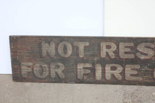 Vintage Hand Painted Wood Sign Not Responsible Fire Theft