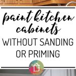 Way Can Paint Your Kitchen Cabinets Without Sanding Priming Makes