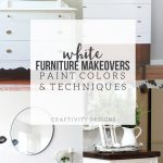 White Furniture Makeovers Paint Colors Craftivity